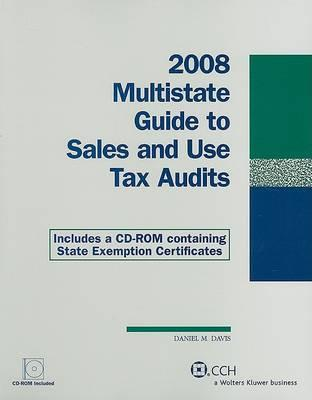 2008 Multistate Guide to Sales and Use Tax Audits