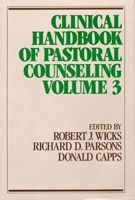 Clincial Handbook of Pastoral Counseling: v.3