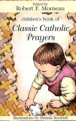 Children's Book of Classic Catholic Prayers