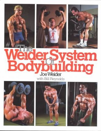The Weider System of Bodybuilding