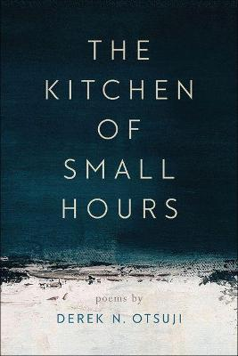 The Kitchen of Small Hours