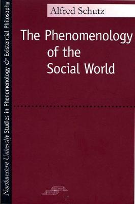 Phenomenology of the Social World