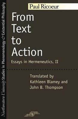 From Text to Action: Essays in Hermeneutics Vol 2