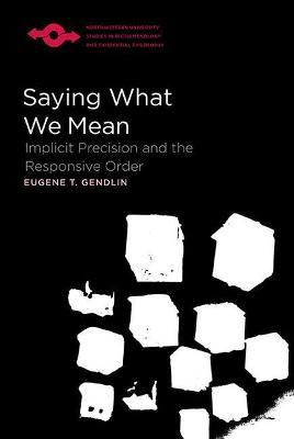 Saying What We Mean