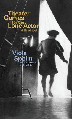 Theater Games for the Lone Actor