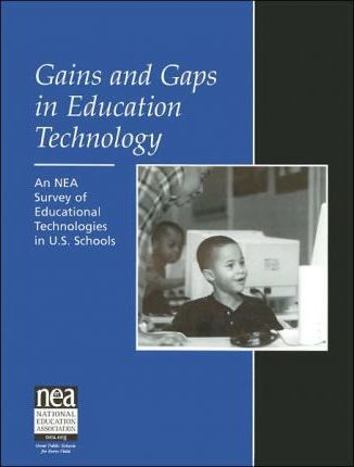 Gains and Gaps in Education Technology