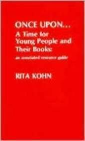 Once Upon...A Time for Young People and Their Books