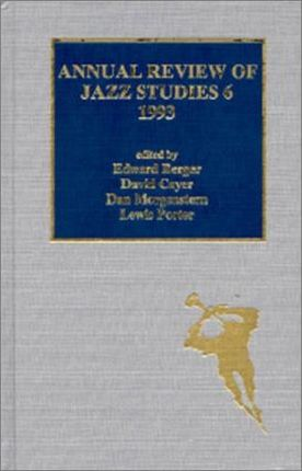 Annual Review of Jazz Studies 6: 1993