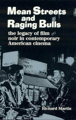 Mean Streets and Raging Bulls