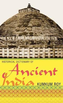 Historical Dictionary of Ancient India