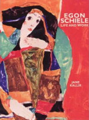 Schiele, Egon: Life and Work
