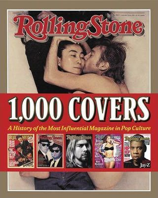 Rolling Stone: 1,000 Covers Revised,Updated Edition