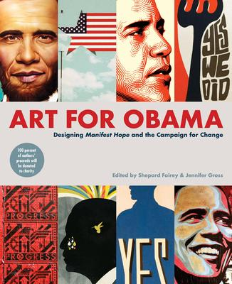Art for Obama: Designing Manifest Hope and the Campaign