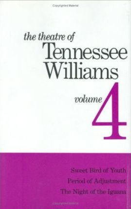 The Theatre Of Tennessee Williams Volume IV