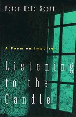 Listening to the Candle  a Poem on Impulse  A New Directions Paperbook, Ndp747