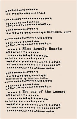Miss Lonelyhearts & The Day of the Locust