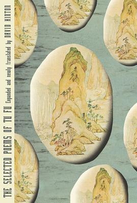 The Selected Poems of Tu Fu