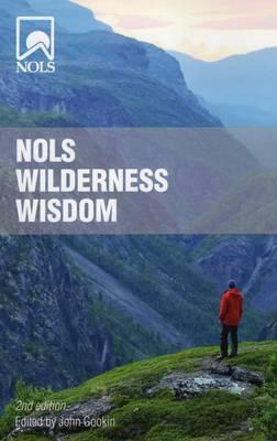 NOLS Wilderness Wisdom : Quotes for Inspirational Exploration
