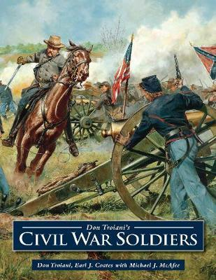 Don Troiani's Civil War Soldiers