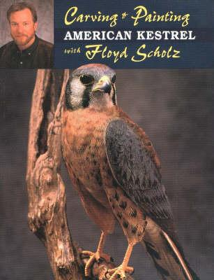 Carving and Painting the American Kestrel with Floyd Schulz