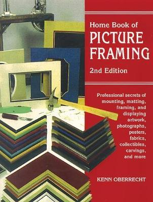 home book of picture framing kenn oberrecht 9780811727938