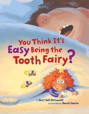 You Think it's Easy Being the Tooth Fairy