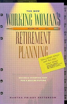 The New Working Woman's Guide to Retirement Planning