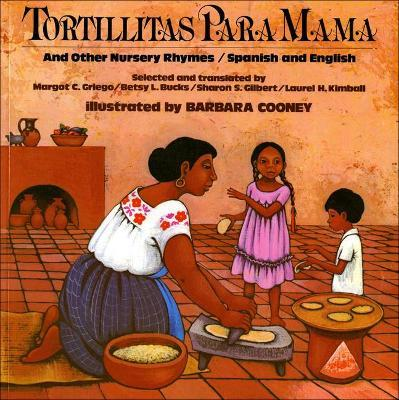 Tortillitas Para Mama and Other Nurseryrhymes