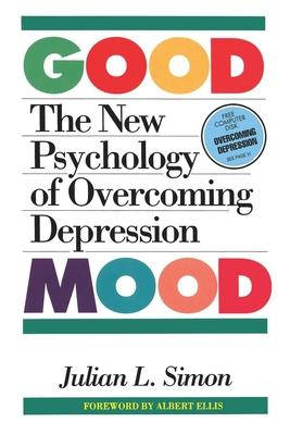Good Mood: New Psychology of Overcoming Depression