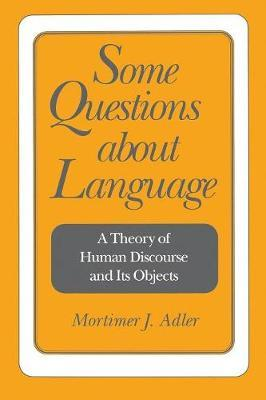 Some Questions About Language
