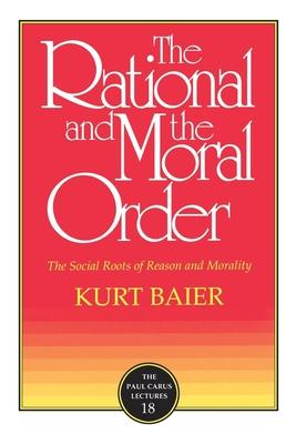 The Rational and Moral Order