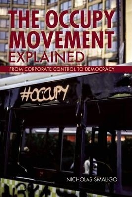 The Occupy Movement Explained