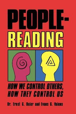 People-Reading: How We Control Others, How They Control Us