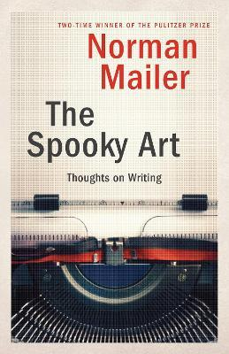 The Spooky Art : Thoughts on Writing