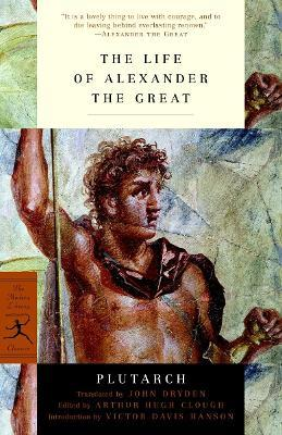 Mod Lib The Life Of Alexander The Great