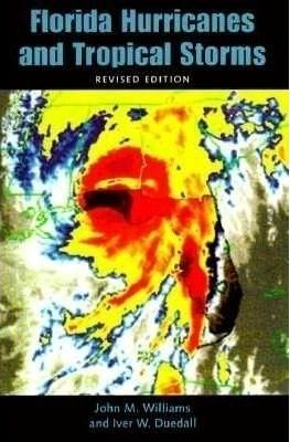 Florida Hurricanes and Tropical Storms