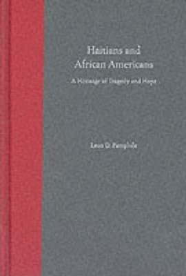 Haitians and African Americans  A Heritage of Tragedy and Hope