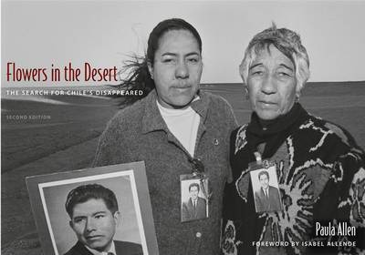 Flowers in the Desert  The Search for Chile's Disappeared