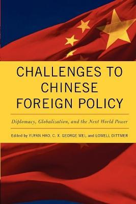 Challenges to Chinese Foreign Policy