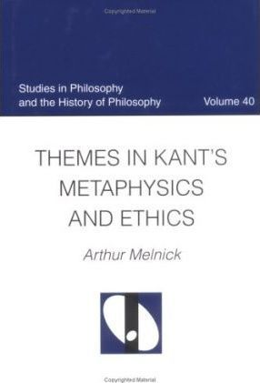 Themes in Kant's Metaphysics and Ethnics