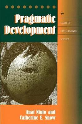 development developmental essay in pragmatic science Of adultcognitive development the history of science shows that differeirt mets-metaphors functioningascentralmental models have had tremendous impact on scientific thinking (for  cognitive development in contrast, developmental webs portray adult cognitive development as a complex process of.