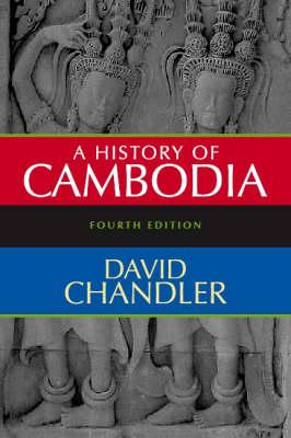 A History of Cambodia, Fourth Edition