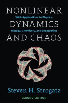Nonlinear Dynamics and Chaos : With Applications to Physics, Biology, Chemistry, and Engineering, Second Edition