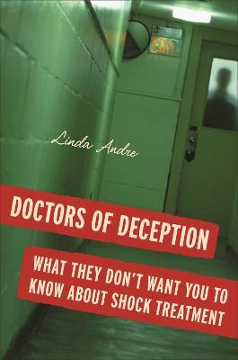 Doctors of Deception  What They Don't Want You to Know About Shock Treatment