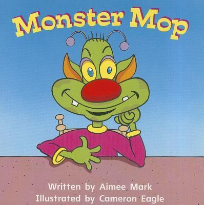 Ready Readers, Stage Zero, Book 1, Monster Mop, Single Copy