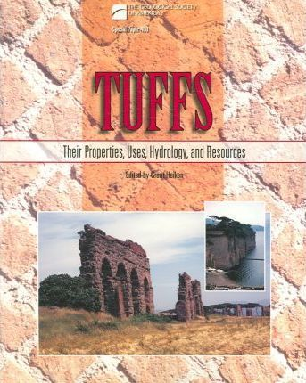 Tuffs: Their Properties, Uses, Hydrology, and Resources