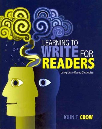 Learning to Write for Readers Using Brain-Based Strategies