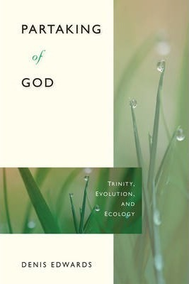 Partaking of God : Trinity, Evolution, and Ecology