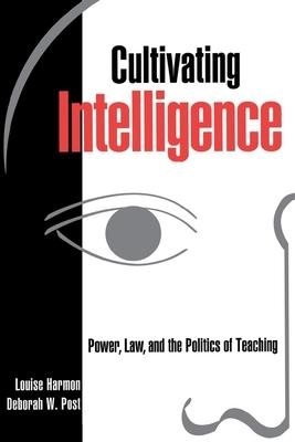 Cultivating Intelligence