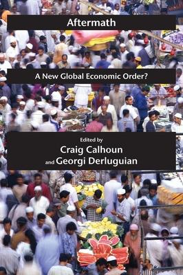 Aftermath  A New Global Economic Order?